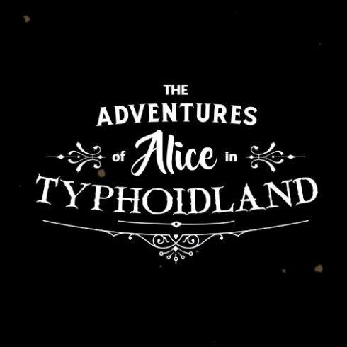 Alice in Typhoidland Image